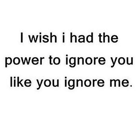 Ignore You Love Quotes Quotes Quote Sad Heart Broken Relationship