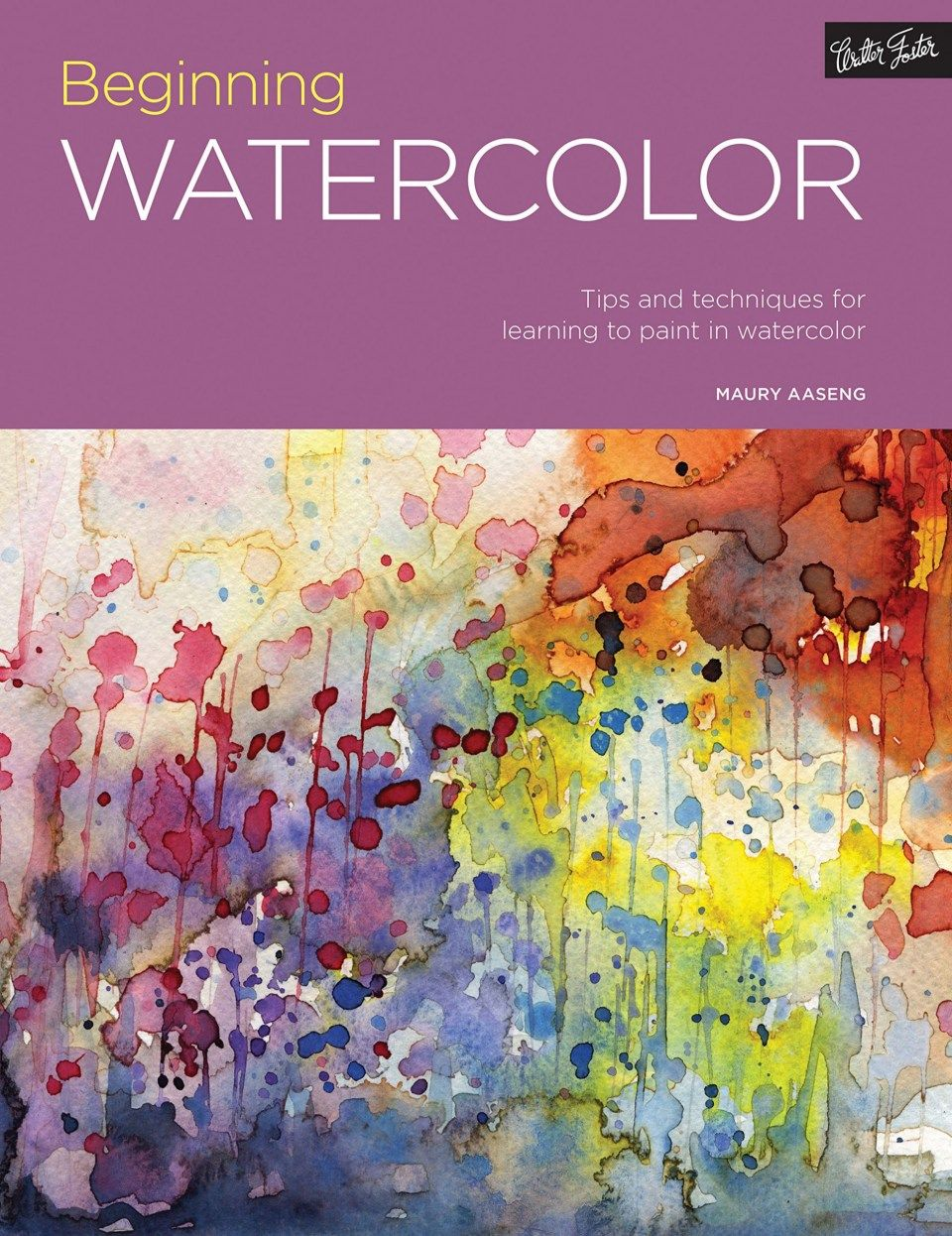 How To Have A Fantastic Watercolor Painting For Beginners Book