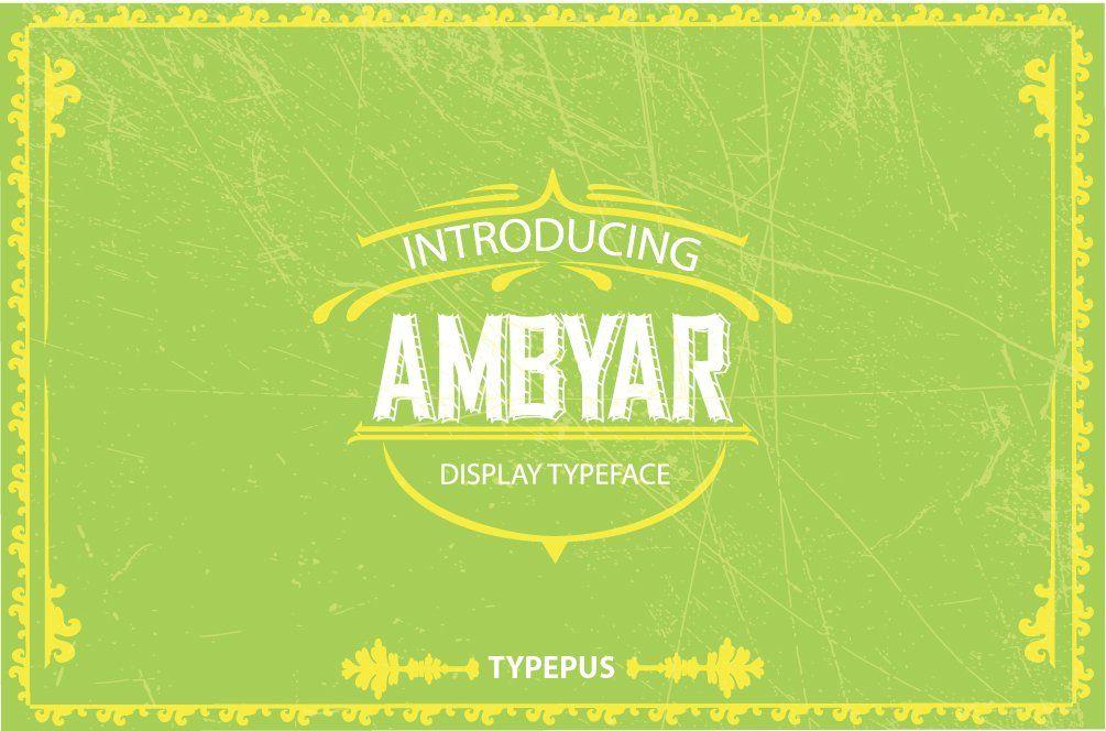 Ambyar Typeface Typeface Logo Design Inspiration Vintage Lettering