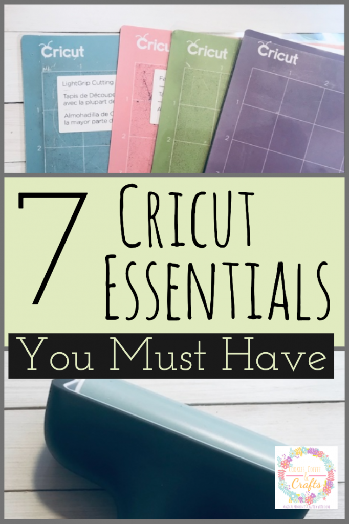 7 Cricut Essentials You Must Have - Cookies Coffee and Crafts