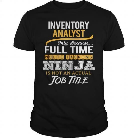 Awesome Tee For Inventory Analyst - #sweatshirt #champion hoodies. ORDER NOW => https://www.sunfrog.com/LifeStyle/Awesome-Tee-For-Inventory-Analyst-117712241-Black-Guys.html?60505