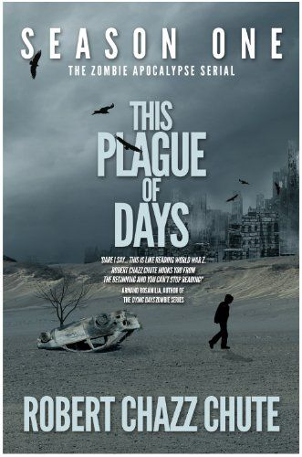 This Plague of Days Season One (The Zombie Apocalypse Serial Book 1) by Robert Chazz Chute http://www.amazon.com/dp/B00DGC8C72/ref=cm_sw_r_pi_dp_RohZvb1MAA4QE