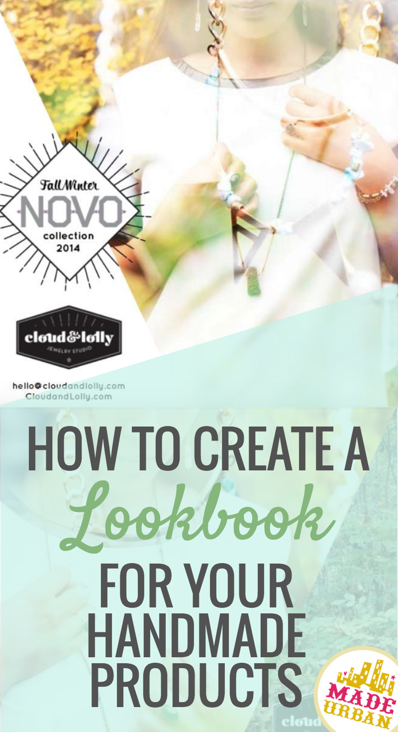 How To Create A Lookbook For Your Handmade Products Selling My