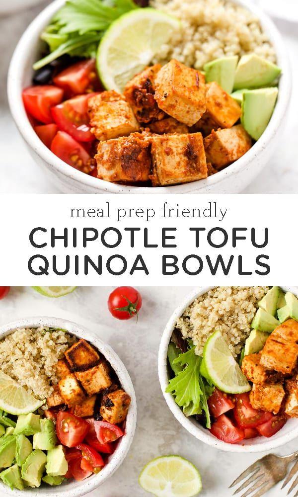 Meal Prep Chipotle Tofu Quinoa Bowls Simply Quinoa Recipe Vegetarian Lunch Vegetarian Meal Prep Delicious Vegetarian