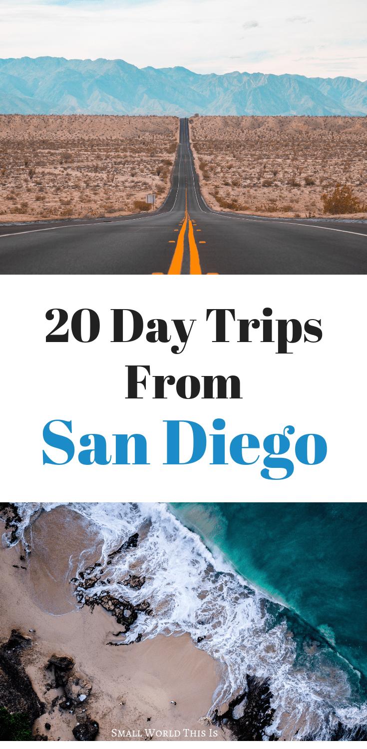 the best 20 san diego day trips to take (2 hours or less) | travel