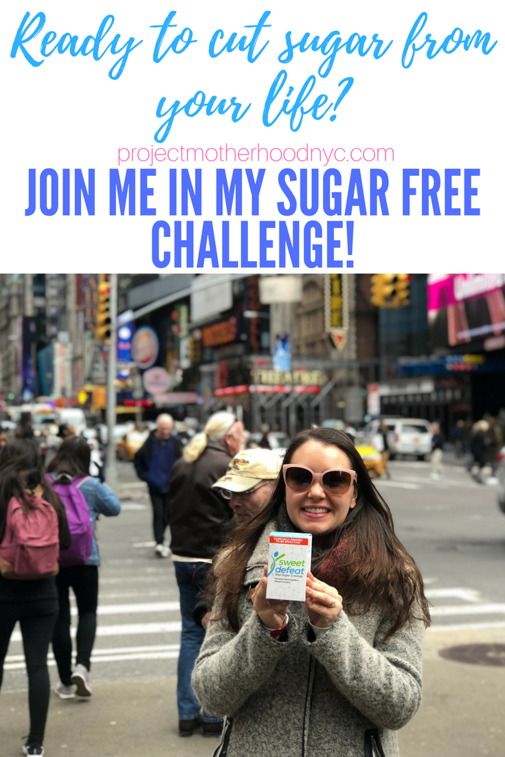 Looking For a Natural Sugar Detox Plan? Follow My 7 Day Sweet Defeat Challenge - Project Motherhood