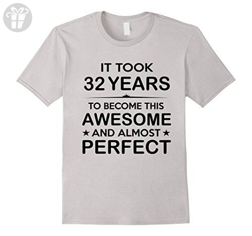 Mens Thirty Two 32 Year Old 32nd Birthday Gift Ideas Her Him Large Silver