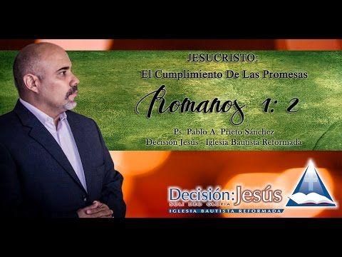 Romanos 1: 2  Jesucristo: El Cumplimiento De Las Promesas