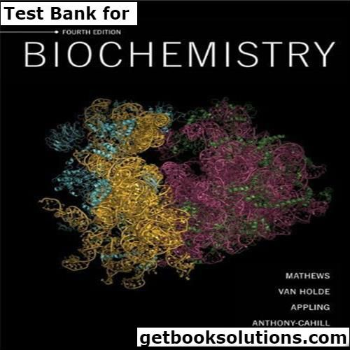 Test bank for biochemistry 4th edition by mathews download test bank for biochemistry 4th edition by mathews download01380046419780138004644instant download fandeluxe Images