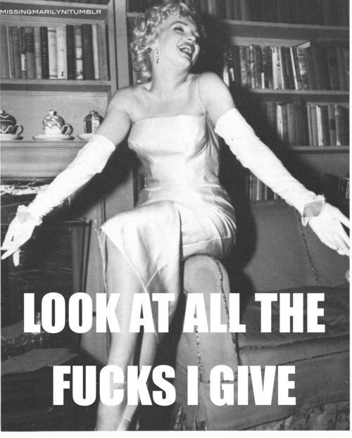 Photo of Look at all the fucks I give! Vintage meme retro humor ecards funny sarcasm #Hum…