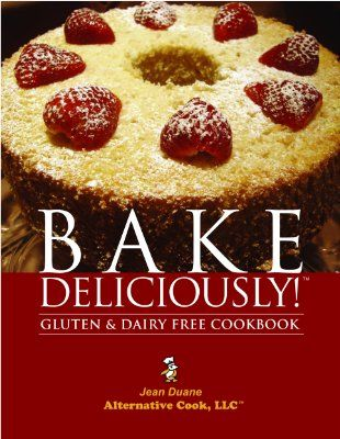 Bake deliciously gluten and dairy free cookbookamazonbooks food gluten and dairy free cookbookamazonbooks forumfinder Gallery