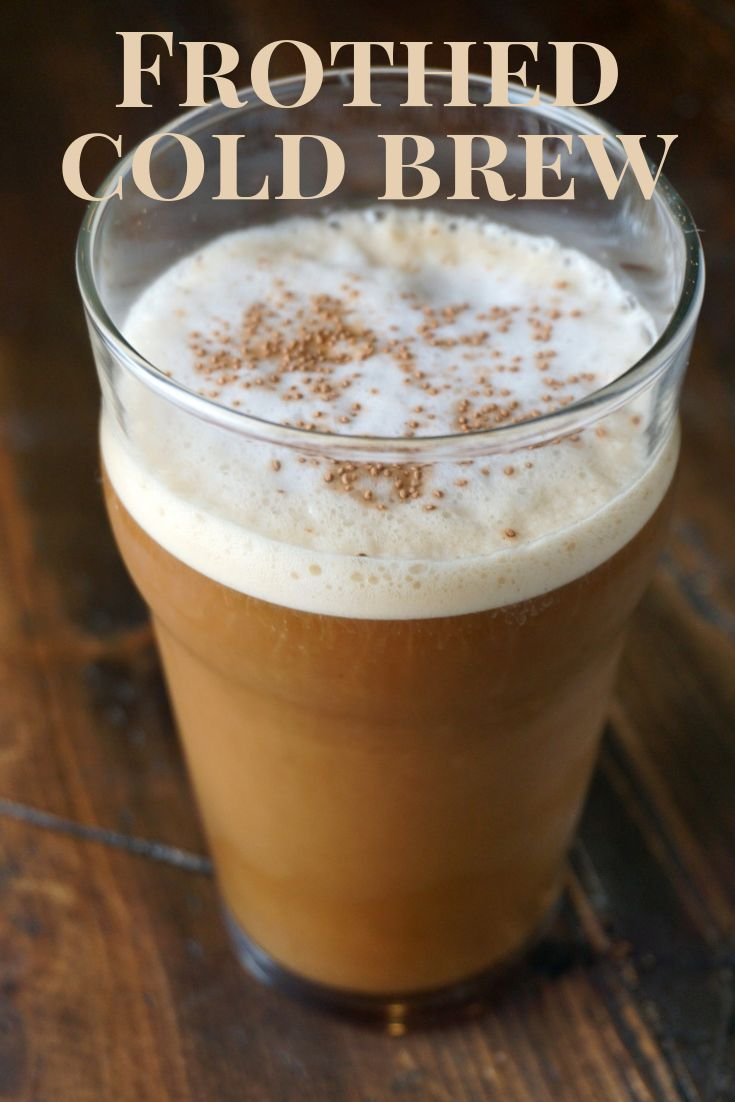 Frothed cold brew wayfinders galley recipe frothed