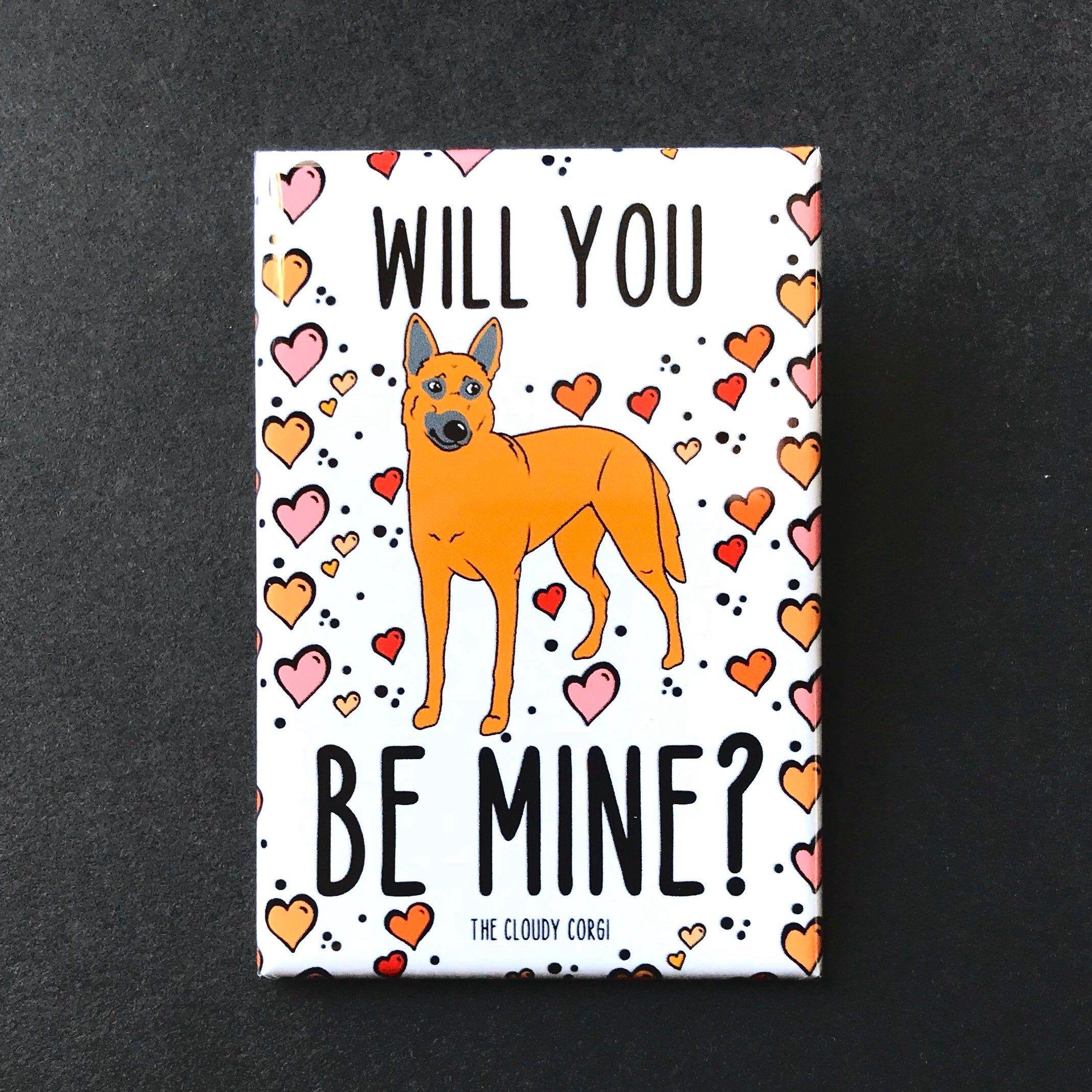 Belgian Malinois Valentines Day Magnet Will You Be Mine Handmade Dog Gifts Kitchen Fridge Accessories Holiday H Valentines Day Dog Dog Gifts Handmade Dog