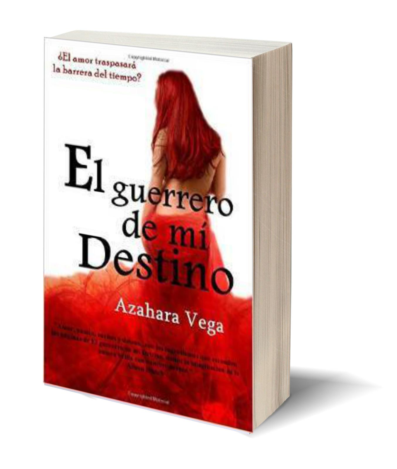 El guerrero de mi destino de Azahara Vega - Soy Cazadora de Sombras y Libros