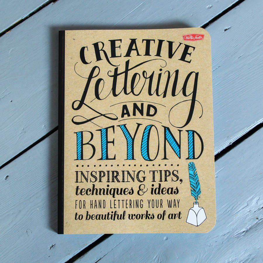 Creative Lettering and Beyond: Inspiring tips, techniques, and ideas for hand lettering your way to beautiful works of art (Creative...and Beyond)  http://www.amazon.com/gp/product/1600583970/ref=as_li_tl?ie=UTF8&camp=1789&creative=390957&creativeASIN=1600583970&linkCode=as2&tag=hollannephot-20&linkId=7Q2SIJ5WYOCENGSY