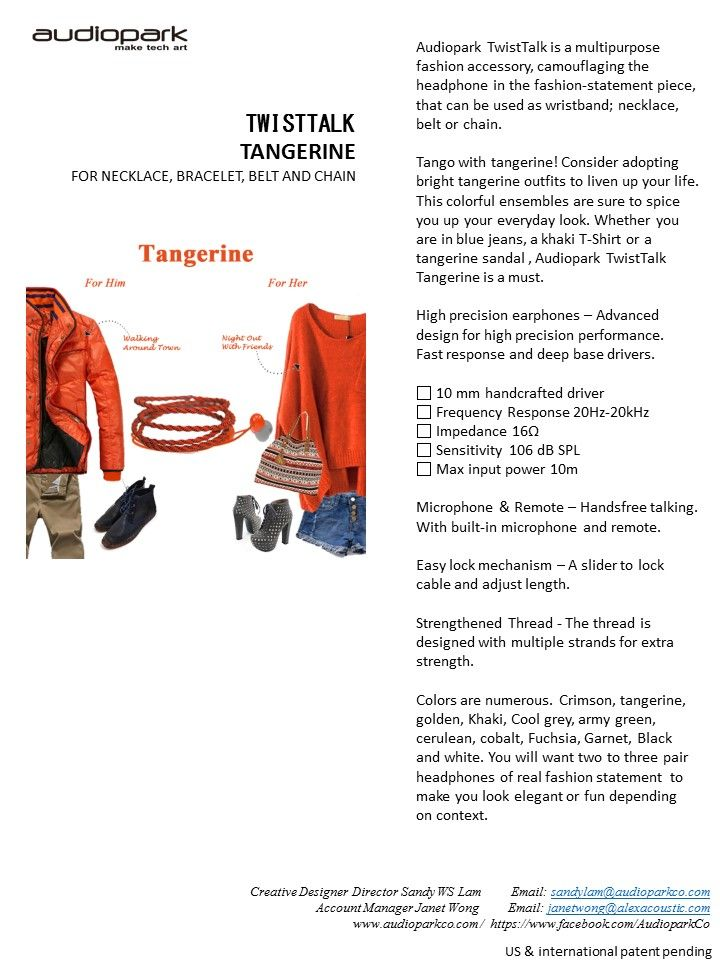 Tango with tangerine! Consider adopting bright tangerine outfits to liven up your life. This colorful ensembles are sure to spice you up your everyday look. Whether you are in blue jeans, a khaki T-Shirt or a tangerine sandal , Audiopark TwistTalk Tangerine is a must.   Easy lock mechanism – A slider to lock cable and adjust length.  Strengthened Thread - The thread is designed with multiple strands for extra strength.