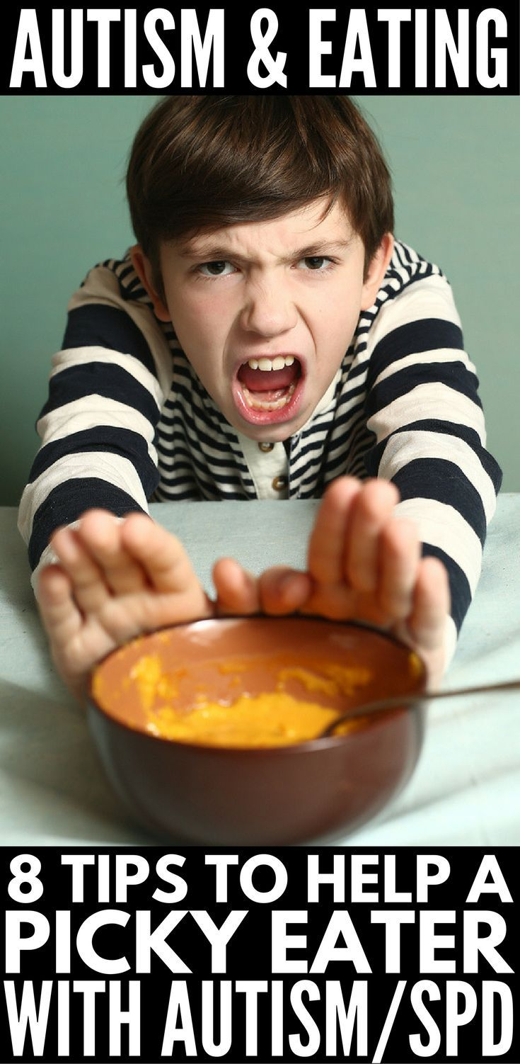 Autism and Eating: 8 Tips to Help a Picky Eater with ...
