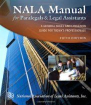 Nala Manual For Paralegals And Legal Assistants Paralegal Legal Manual