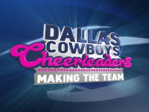"""Amazon.com: Dallas Cowboys Cheerleaders: Making the Team: Season 1, Episode 5 """"Dallas Cowboys Cheerleaders: Making the Team, Ep. 105"""": Amazon Instant Video"""