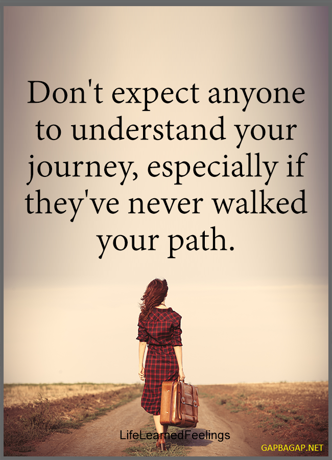 Well Said Quote About Journey Quotes Pinterest Quotes Sayings