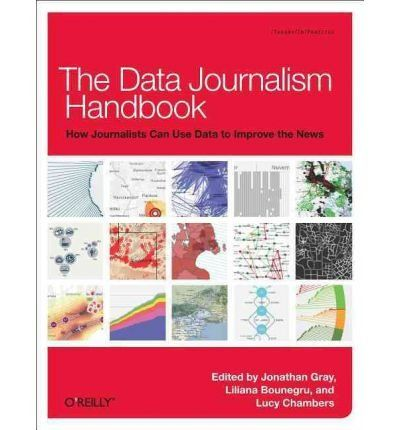 [(The Data Journalism Handbook)] [ By (author) Jonathan Gray, By (author) Lucy Chambers, By (author) Liliana Bounegru, By (author) Wilfried Ruetten ] [August, 2012] de Jonathan Gray disponible en CULT35/GRA