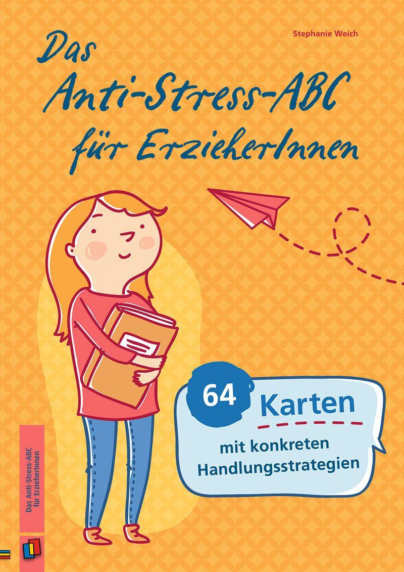 Das Anti Stress Abc Fur Erzieherinnen Erzieherin Kindergartenbeginn Vorschulbuch