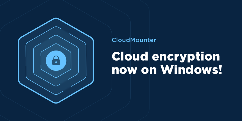 Encrypt your online files in CloudMounter for Windows and