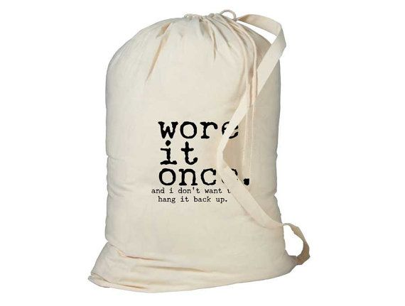 Laundry Bag Wore It Once Funny Laundry Bag By Henhouseoriginals