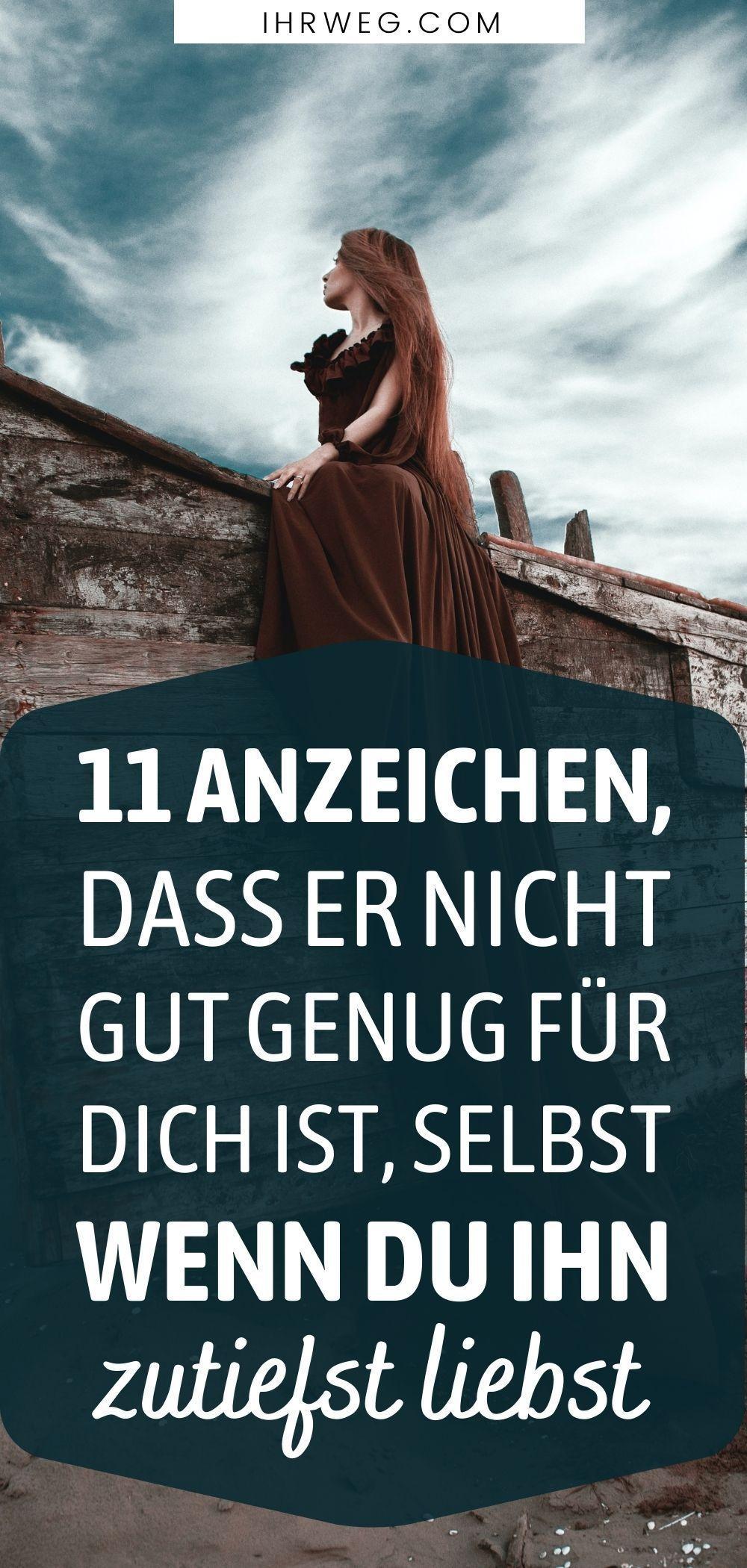 11 Anzeichen, Dass Er Nicht Gut Genug Für Dich Ist, Selbst