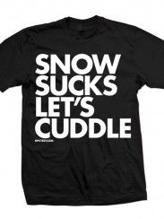 "Unisex ""Snow Sucks, Let's Cuddle"" Tee by Dpcted Apparel (Black)"