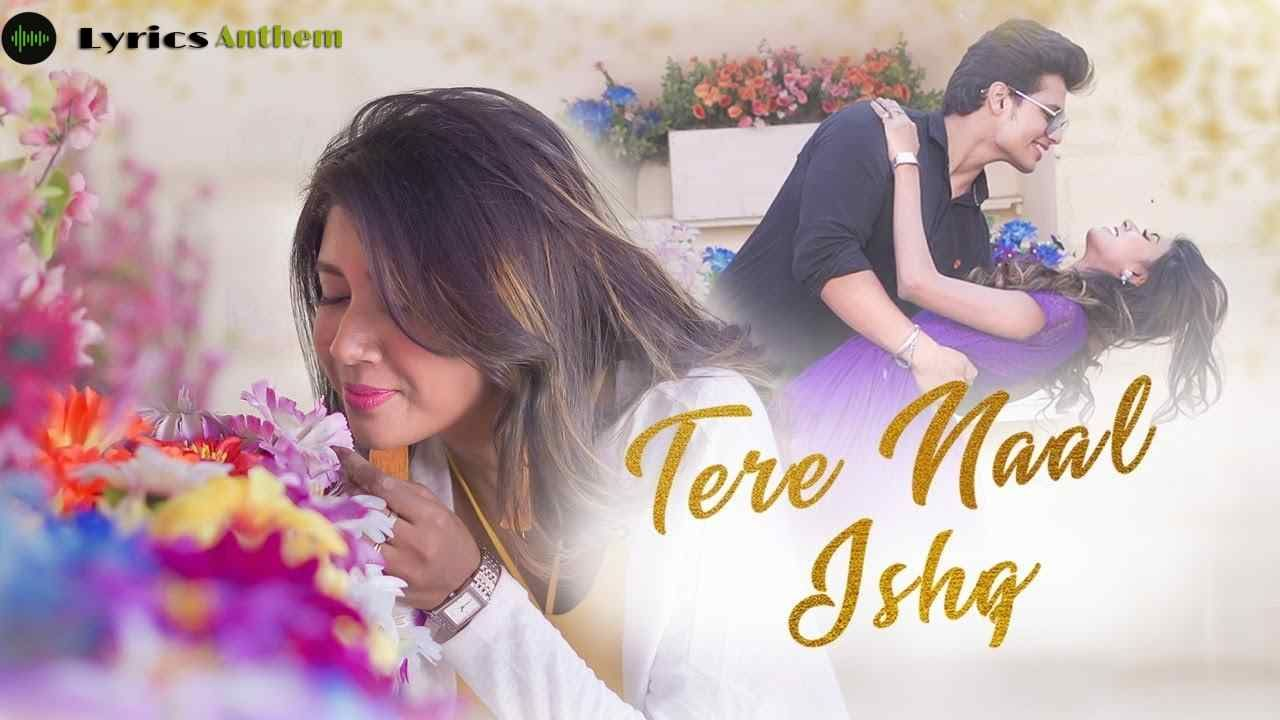 Lyrics Of Tere Naal Ishq Song Is An Official Song Sung By Bushra