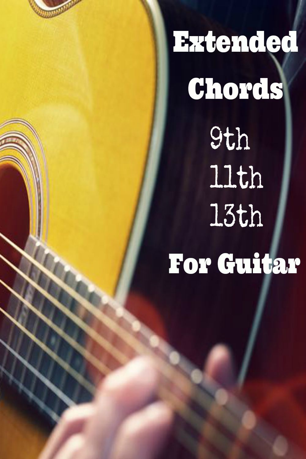 Extended Chords Are Usually Used In Jazz Music But Also In Other