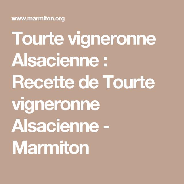Recettes Tartes Salees Marmiton: Tourte Vigneronne Alsacienne