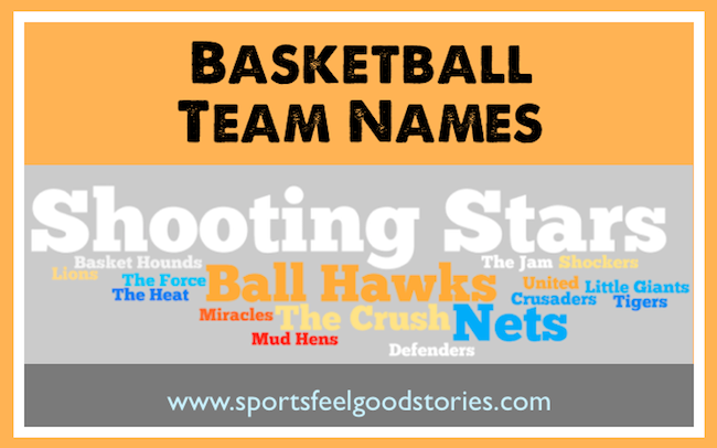 Funny Basketball Names: Sports Feel Good Stories