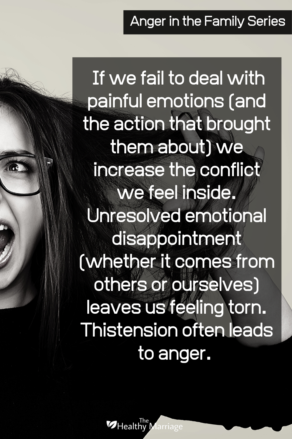 We Must Deal With Our Painful Past Tension Quotes Causes Of Anger Relationship Topics