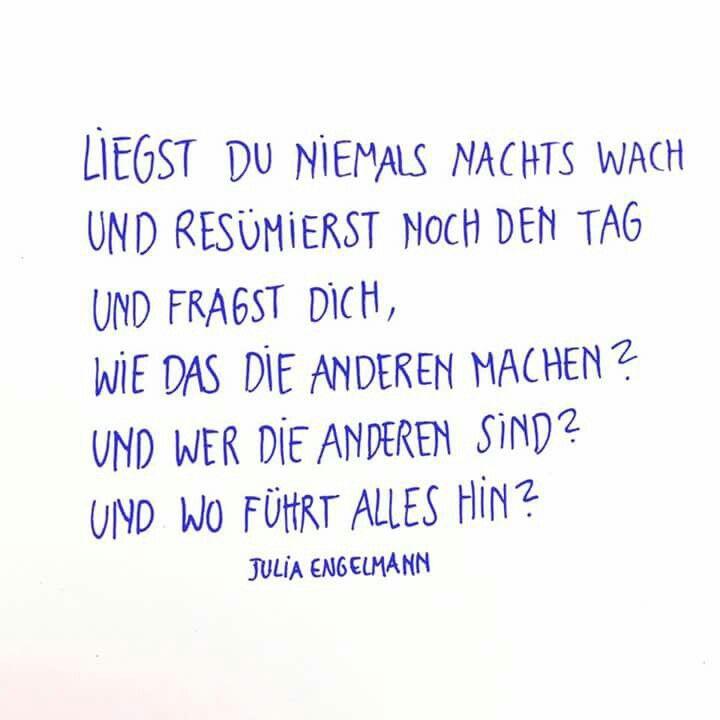 Pin Von Lisa Auf Krimskrams Spruche Zitate Julia Engelmann