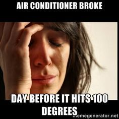 We Can Fix This Pass One Hour Heating Air Conditioning 618 997 6471 Beauty Memes First World Problems First World Problems Meme