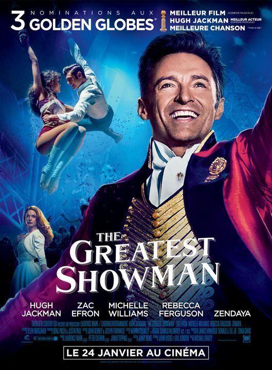 The Greatest Showman ou Le Maître de la scène au Québec est un film  biographique musical