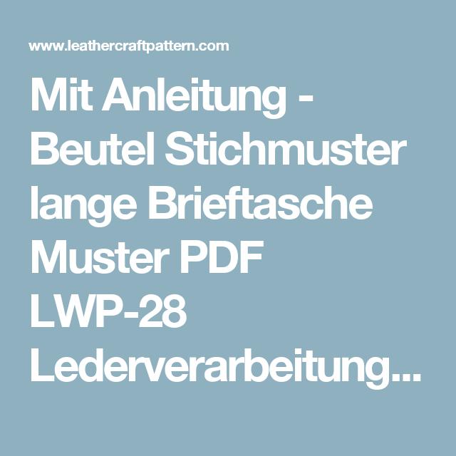 Mit Anleitung - Beutel Stichmuster lange Brieftasche Muster PDF LWP ...