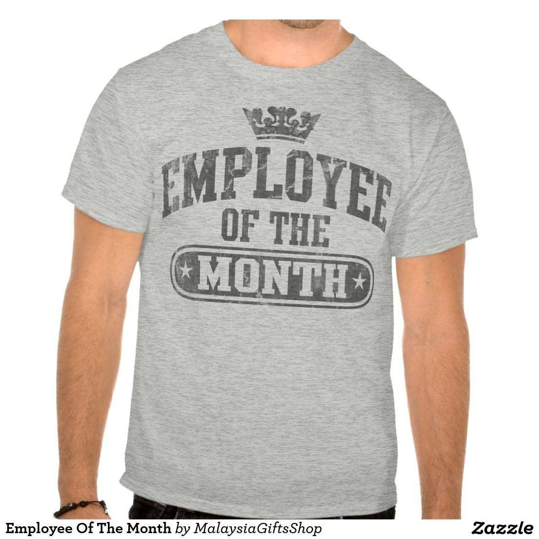 615ec3823 Employee Of The Month T-Shirt | Zazzle.com | Employee Of The Month ...