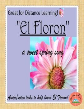 """El Floron"" Spanish/English song for any learner! Distance ..."