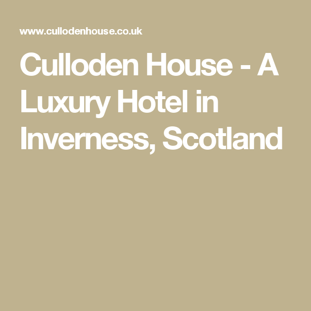 Culloden House A Luxury Hotel In Inverness Scotland