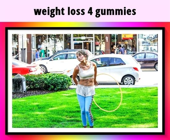weight loss 4 gummies_1066_20190209134625_55 #weight loss clothing