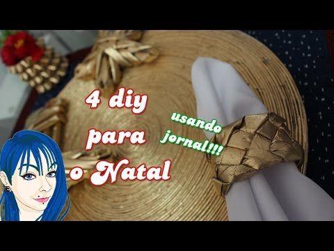 Vídeo especial!!! 4 DIY para o natal feito com jornal