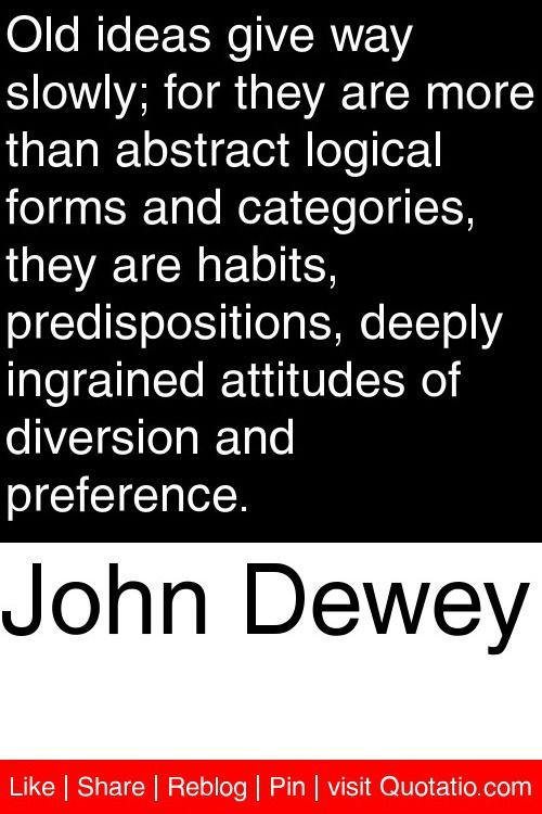 The Habits of John Dewey