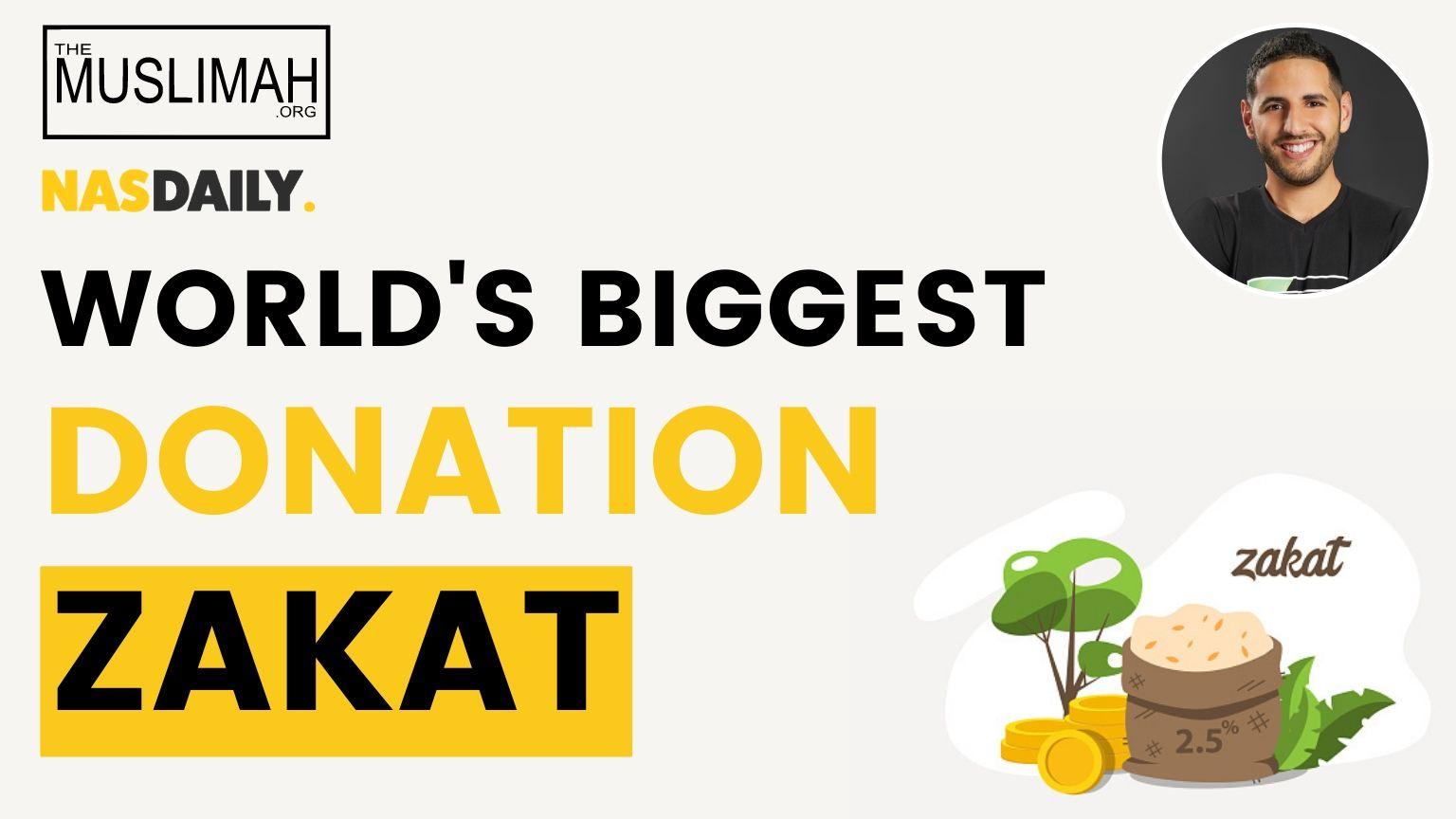 ZAKAT | World's Biggest Donation 💵 | Nas Daily
