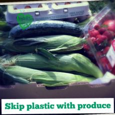 Skip plastic with buying your produce & at checkout.