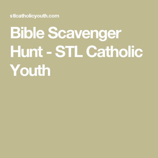 Bible Scavenger Hunt - STL Catholic Youth