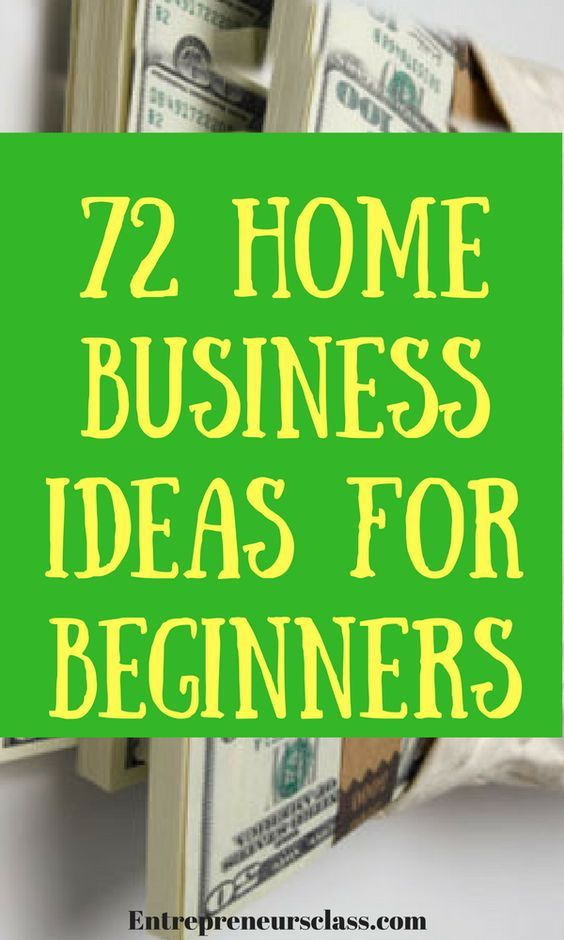 List Of Small Business Ideas From Home Part - 36: 72 Best Home Business Ideas To Start While Working Full-Time