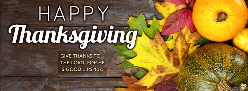 Happy Thanksgiving to all my Pinterest friends - Christian Facebook Cover u0026  Banner
